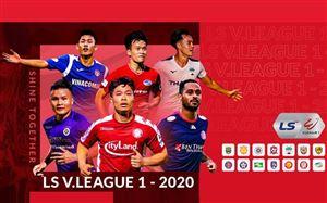 Lịch thi đấu và trực tiếp vòng 6 giai đoạn 2 LS V.League 1-2020: Khốc liệt cuộc đua vô địch