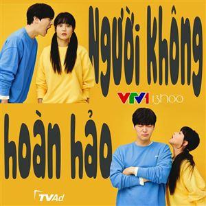 Phim hài lãng mạn Người không hoàn hảo lên sóng VTV1