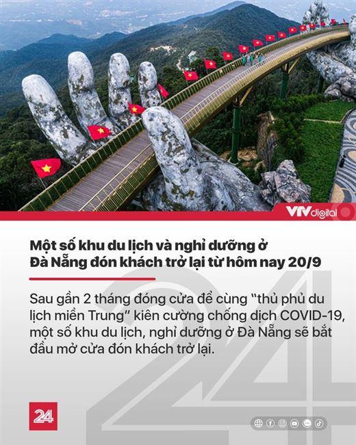 Tin nóng đầu ngày 20/9: Một số khu du lịch, nghỉ dưỡng ở Đà Nẵng mở cửa trở lại sau 2 tháng im lìm