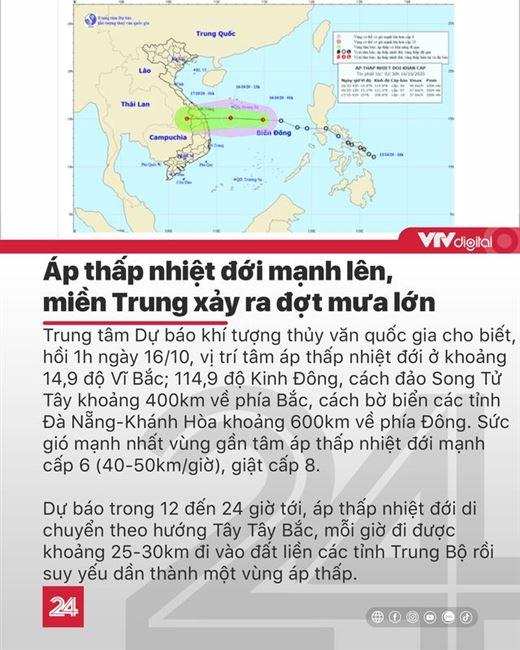 Tin nóng đầu ngày 16/10: Áp thấp nhiệt đới mạnh lên, 16 người ở Rào Trăng 3 vẫn mất tích