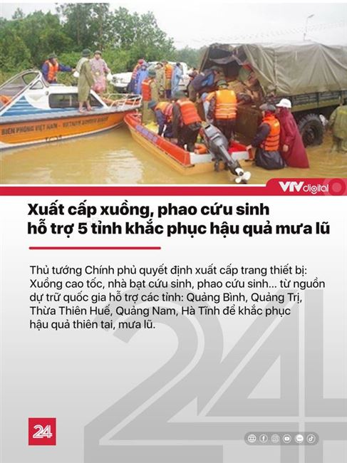 Tin nóng đầu ngày 23/10: Xuất cấp xuồng, áo phao cho 5 tỉnh bị mưa lũ