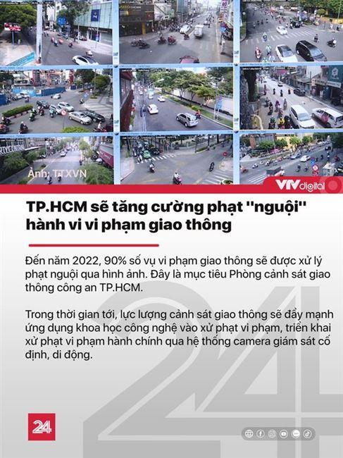 Tin nóng đầu ngày 27/11: TP.HCM sẽ phạt nguội 90% vụ vi phạm giao thông