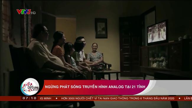 Sóng truyền hình analog sẽ chính thức ngừng phát sóng từ 24h00 ngày 30/6 tại 21 tỉnh
