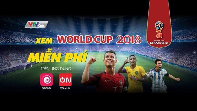 VTVcab phát trực tiếp World Cup  2018 trên hai ứng dụng VTVcab On và Onme